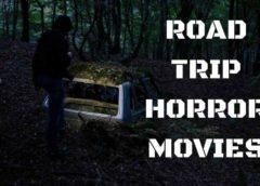 Road Trip Horror Movies
